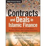 Contracts and Deals in Islamic Finance by Kureshi, Hussain; Hayat, Mohsin, 9781119020561