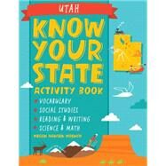 Know Your State Activity Book: Utah by Moench, Megan Hansen, 9781423640561