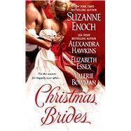 Christmas Brides by Enoch, Suzanne; Hawkins, Alexandra; Essex, Elizabeth; Bowman, Valerie, 9781250060563