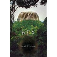 Hex by Blackman, Sarah, 9781573660563