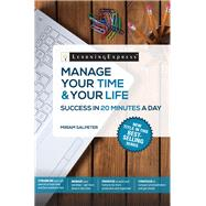 Manage Your Time & Your Life in 20 Minutes a Day by Salpeter, Miriam, 9781611030563
