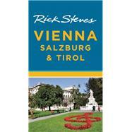 Rick Steves' Vienna, Salzburg & Tirol by Steves, Rick, 9781631210563