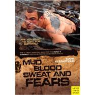 Mud Blood Sweat & Fears by Kleanthous, Mark, 9781782550563