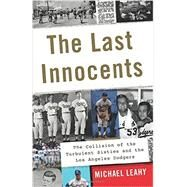 The Last Innocents by Leahy, Michael, 9780062360564