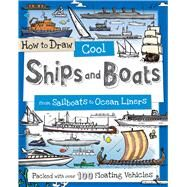 How to Draw Cool Ships and Boats by Gowen, Fiona, 9781438010564