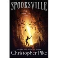 The Haunted Cave by Pike, Christopher, 9781481410564