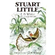 Stuart Little by White, E. B., 9780064400565
