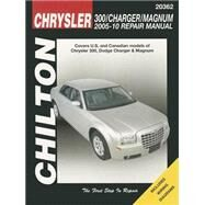 Chilton Charger & Magnum, 2005-2010 Repair Manual: Covers U.s. and Canadian Models of Chrysler 300, 2005 Through 2010, Dodge Charger, 2006 Through 2010 & Magnum, 2005 Through 2008 by Hamilton, Joe L., 9781620920565