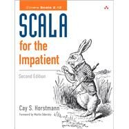 Scala for the Impatient by Horstmann, Cay S., 9780134540566