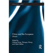 China and the European Union by Dong; Lisheng, 9781138950566