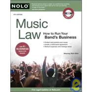 Music Law : How to Run Your Band's Business by Stim, Richard, 9781413310566