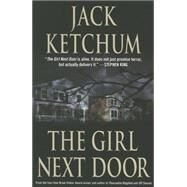 The Girl Next Door by Ketchum, Jack, 9781503950566