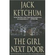 The Girl Next Door by Ketchum, Jack, 9781503950566