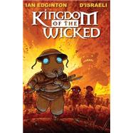 Kingdom of the Wicked by EDGINTON, IAND'ISRAELI, 9781782760566