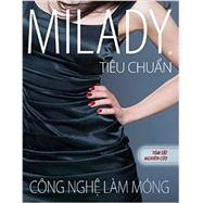 Vietnamese Translated Study Summary for Milady Standard Nail Technology by Milady, 9781285080567