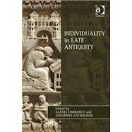 Individuality in Late Antiquity by Torrance,Alexis, 9781409440567
