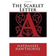 The Scarlet Letter by Hawthorne, Nathaniel, 9781512090567