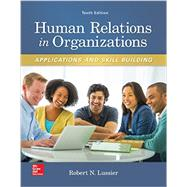 Human Relations in Organizations: Applications and Skill Building by Lussier, Robert, 9780077720568