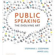 Public Speaking The Evolving Art (with MindTap™ Speech, 1 term (6 months) Printed Access Card) by Coopman, Stephanie J.; Lull, James, 9781337090568