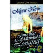 Future Lost: A Mermaid's Longing by Nour, Myra, 9781419950568