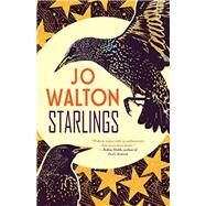 Starlings by Walton, Jo, 9781616960568