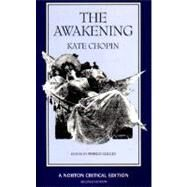 The Awakening (Norton Critical Editions) by CHOPIN,KATE, 9780393960570