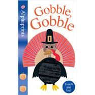 Alphaprints: Gobble Gobble by Priddy, Roger, 9780312520571