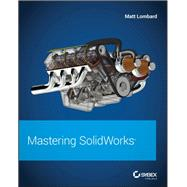 Mastering Solidworks by Lombard, Matt, 9781119300571