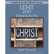 Christ Is for Us - Large Print by Yamasaki, April, 9781501820571