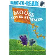 Mouse Loves Summer by Thompson, Lauren; Erdogan, Buket, 9781534420571