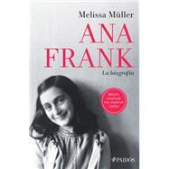 Ana Frank by Müller, Melisa; Gies, Miep (CON); Blanco, Rosa Pilar, 9786077470571