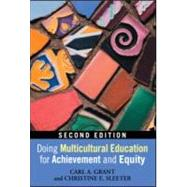 Doing Multicultural Education for Achievement and Equity by Grant; Carl A., 9780415880572