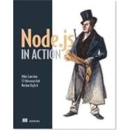 Node.js in Action + EBook by Cantelon, Mike; Harter, Marc; Holowaychuk, Tj; Rajlich, Nathan, 9781617290572