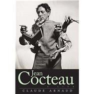 Jean Cocteau by Arnaud, Claude; Elkin, Lauren; Mandell, Charlotte, 9780300170573
