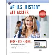 AP U.S. History, All Access by Feldmeth, Gregory; McDuffie, Jerome, Ph.D.; Piggrem, Gary, Ph.D.; Woodworth, Steven E., Ph.D., 9780738610573