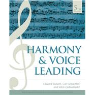 Harmony and Voice Leading by Aldwell, Edward; Cadwallader, Allen, 9781337560573