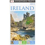 DK Eyewitness Travel Guide: Ireland by DK Publishing, 9781465410573