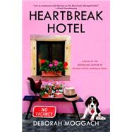 Heartbreak Hotel by Moggach, Deborah, 9781468310573