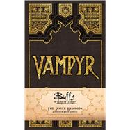 Buffy the Vampire Slayer Vampyr Ruled Journal by Insight Editions, 9781683830573