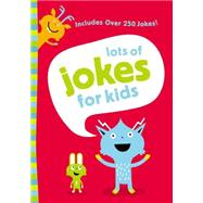 Lots of Jokes for Kids by Zonderkidz, 9780310750574