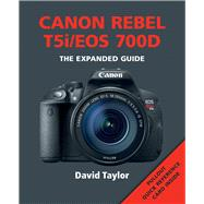 Canon Rebel T5i/EOS 700D by Taylor, David, 9781781450574