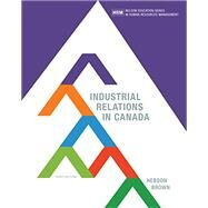 Industrial Relations in Canada by HEBDON/BROWN, 9780176580575