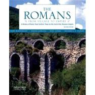The Romans From Village to Empire: A History of Rome from Earliest Times to the End of the Western Empire by Boatwright, Mary T.; Gargola, Daniel J.; Lenski, Noel; Talbert, Richard J. A., 9780199730575