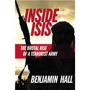Inside ISIS by Hall, Benjamin, 9781455590575
