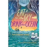 Eat the Sky, Drink the Ocean by Murray, Kirsty; Dhar, Payal; Roy, Anita, 9781481470575