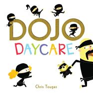 Dojo Daycare by Tougas, Chris, 9781771470575