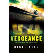 V4 Vengeance by Seed, Nigel, 9781681200576