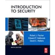 Introduction to Security by Fischer, Robert J.; Halibozek, Edward P.; Walters, David C., 9780123850577