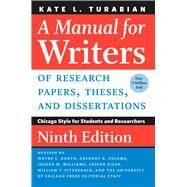 A Manual for Writers of Research Papers, Theses, and Dissertations by Turabian, Kate L.; Booth, Wayne C.; Colomb, Gregory G.; Williams, Joseph M.; Bizup, Joseph, 9780226430577