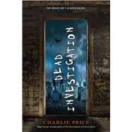 Dead Investigation by Price, Charlie, 9781250090577